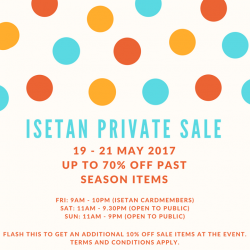 [Samantha Thavasa] The Isetan Private Sale is back this weekend, from 19 to 21 May at Isetan Scotts (open to public on