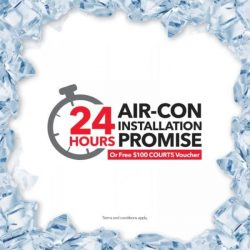 [Courts] Get your air-con installed in 24 hours or we'll give you FREE $100 voucher!