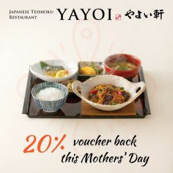 [YAYOI Japanese Teishoku Restaurant] With Mother's Day approaching you are probably running around trying to find a last minute gift.