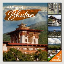 [ASA Holidays] Bhutan is no ordinary place being the last great Himalayan kingdom, shrouded in mystery and magic, where a traditional Buddhist
