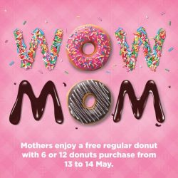 [Dunkin' Donuts Singapore] Because mom deserves all the sweetness in the world.