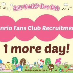 [Sanrio Gift Gate] 1 MORE DAY TO OUR ANNUAL SANRIO FANS CLUB RECRUITMENT DRIVE!