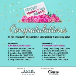 [Paradise Group] Here's announcing the list of winners for our Paradise Classic Mother's Day Lucky Draw!