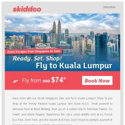 [Skiddoo] 🎉 Shop & Fly with Skiddoo's Great Singapore Sale! 🎉| Return Kuala Lumpur Flights fr. $74* | Fly to Seoul fr. $367* return
