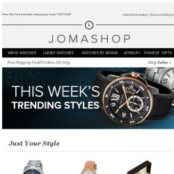 [Jomashop] You'll love what's trending
