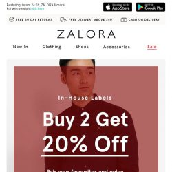 [Zalora] Get 20% Off With 2 Or More From Our In-House Labels!