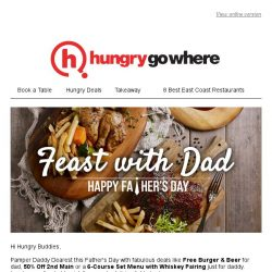 [HungryGoWhere] Feast with Dad this Father's Day with Free Burger & Beer, 50% Off 2nd Main & more fabulous eats!