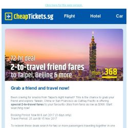 [cheaptickets.sg] Hi , you have less than 2 days to book Cathay Pacific's 2-to-travel deal.