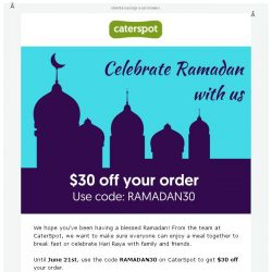[CaterSpot] Celebrate Ramadan with us with $30 off your order