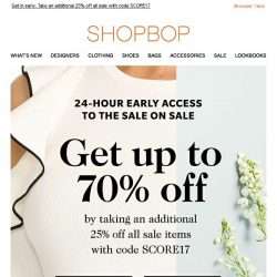 [Shopbop] 24-hour early access: Up to 70% off with code SCORE17