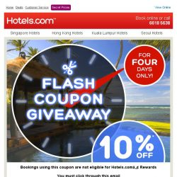 [Hotels.com] [FLASH COUPON GIVEAWAY] Get an extra 10% off
