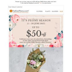 [FarEastFlora] It's Peony Season - Enjoy up to $50 off, limited time offer!