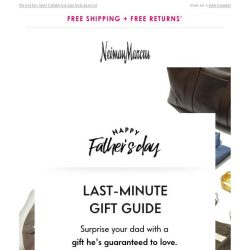 [Neiman Marcus] Need Father's Day gifts? 10% off when you try GiftNow