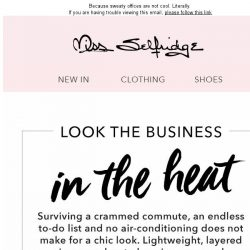 [Miss Selfridge] What to wear to work when it's boiling
