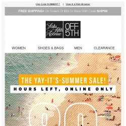 [Saks OFF 5th] Oops, let's try this again: up to 80% OFF w/ code is back!