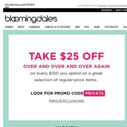 [Bloomingdales] Private Sale: Take $25 Off Every $100 You Spend