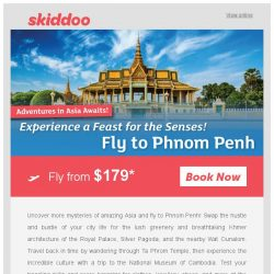 [Skiddoo] 😁Asia adventures are calling! 😁| Book cheap flights with Skiddoo's Great Getaways in Asia! | Fly to Phnom Penh fr. $179* return