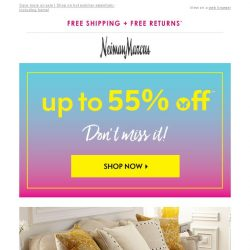 [Neiman Marcus] Up to 55% off ends soon