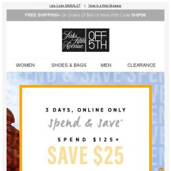 [Saks OFF 5th] Spend & SAVE: up to $60 OFF, 3 days ONLY!