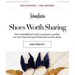 [Neiman Marcus] Shoes worth sharing ❤