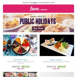 [Fave] Click inside for public holiday deals at up to 83% OFF!