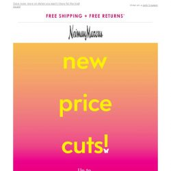 [Neiman Marcus] 60% off! Limited time only