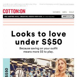 [Cotton On] Looks to ❤ under S$50