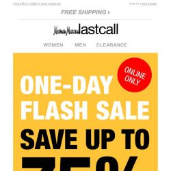 [Last Call] Please open ⚡ FLASH SALE ⚡ We owe you UP TO 75% OFF ⚡ 1 day only!