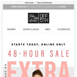 [Saks OFF 5th] Ladies: shop by size & get an EXTRA 20% OFF!