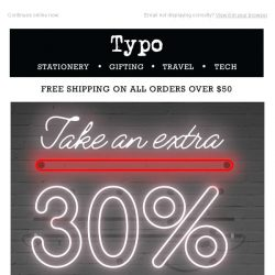 [typo] Last call: Take an extra 30% off Sale