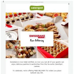 [CaterSpot] Swissbake is now Halal-certified - order now with free delivery