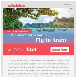 [Skiddoo] 🎁 Asia's on Sale! 🎁 | Book summer getaways with Skiddoo | Fly to Krabi fr. $324* return | Kuala Lumpur fr. $82* return