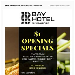 [Bay Hotel] Celebrate a NEW Rumah Rasa with $1 specials - limited time only!