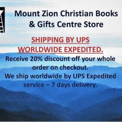 [MOUNT ZION CHRISTIAN BOOKS & GIFTS CENTRE] FOR OUR OVERSEAS FRIENDS: Sale now on: Get 20% discount off your online purchases on checkout.