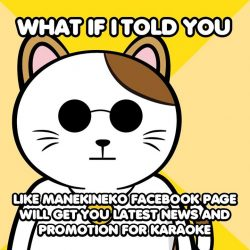[Manekineko Karaoke Singapore] What if admin told you, admin will get holiday if Karaoke Manekineko Singapore Facebook Page get 20K likes.