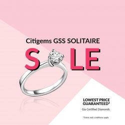 [CITIGEMS] Have you checked out Citigems' GSS Solitaire Sale yet?