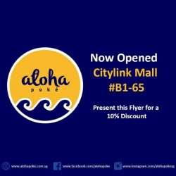 [Aloha Poke] Aloha Poke is pleased to announce the opening of our 5th outlet in Citylink Mall B1-65Like us on
