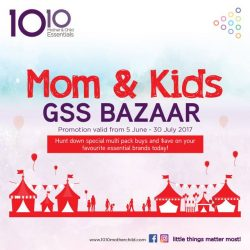 [10 10 Mother & Child Essentials] From the 5th of June to the 30th July 2017, head down to our outlets to score special multi-pack