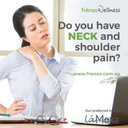 [Frenzo Spa & Wellness] Experiencing Neck and Shoulder pain?