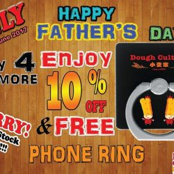 [Dough Culture] Celebrating this Father's Day, Enjoy 10% discount with 4 or more item purchased and FREE GIFT Limited phone ring.