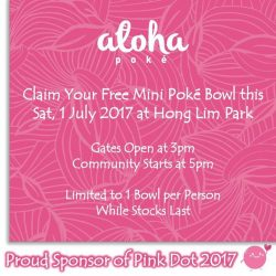 [Aloha Poke] Aloha Poke is a Proud Sponsor of Pink Dot 2017.