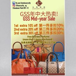 [Luxury City] GSS Mid-year sale: Brand New Bags - S$0For more details or more brand new and pre-loved collection