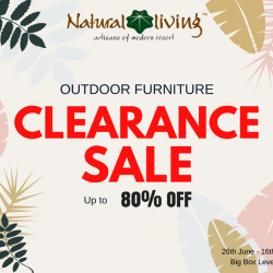 [Natural Living] Our Outdoor Furniture Clearance Sale is HERE!