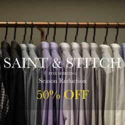 [STRAITS ESTABLISHMENT] Season clearance: take 50% off when you shop Saint & Stitch shirts in store.
