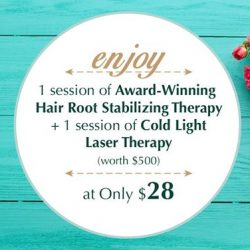 [Oriental Hair Solution] Start the weekend with a session of Award-Winning Hair Root Stabilizing Therapy and a session of Cold Light Laser