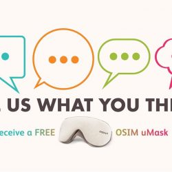 [OSIM] Take part in our short survey by 11 Jun 2017 and receive a FREE OSIM uMask (worth $45.