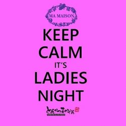 [Ma Maison Restaurant Singapore] Hi ladies and gentleman,Ma maison's Monday ladies night 20% Off with any ladies present.