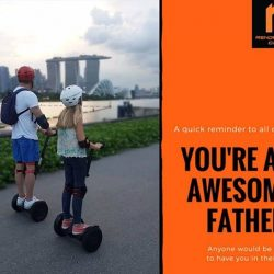 [Rendezvous CWAL] Bring your dad to indulge his special day on a special Segway Tour to remind him how special he is!