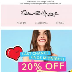 [Miss Selfridge] 20% off EVERYTHING: ends tonight! ⏰