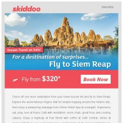 [Skiddoo] ✨ Travel goal alert: Skiddoo's Dream Travel Deals are here! ✨ | Fly Siem Reap return fr. SGD$320* | Fly to Tokyo fr. SGD$515* return